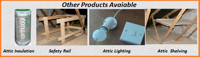 Attic Insulation, Attic Safety Rail, Attic Lighting, Attic Shelving, Cork